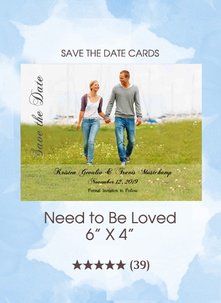 Need To Be Loved Save the Date Cards