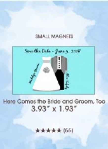 Here Comes the Bride and Groom, Too Small Magnets