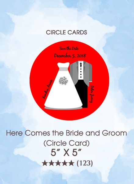 Save the Dates - Here Comes the Bride and Groom (Circle Card)