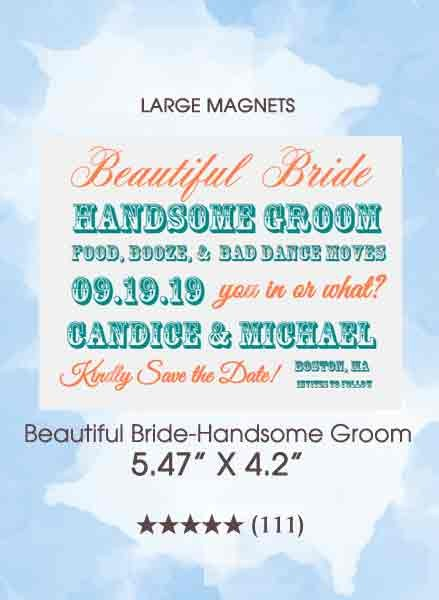 Beautiful Bride-Handsome Groom Save the Date Magnets