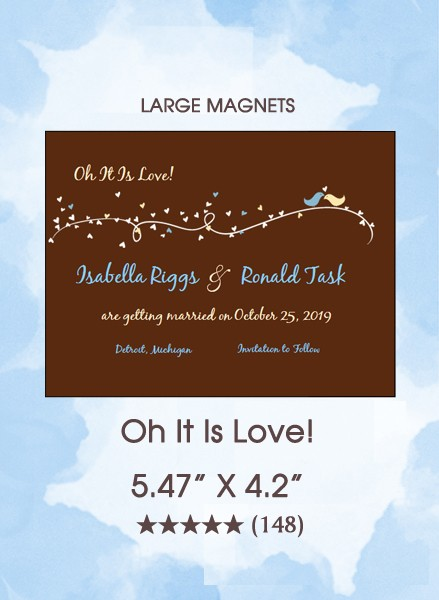 Oh It Is Love!  Save the Date Magnets
