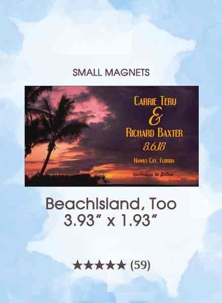 BeachIsland, Too Small Magnets