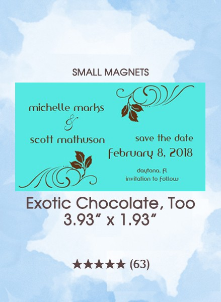 Exotic Chocolate, Too Save the Date Small Magnets