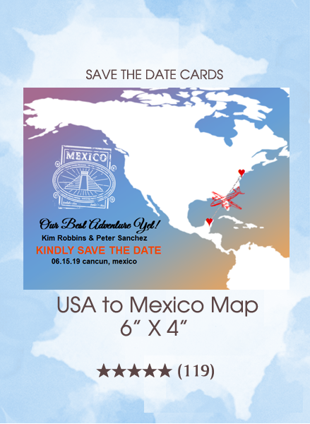 Save the Dates - USA to Mexico Map