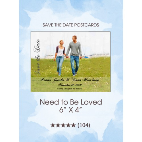 Need To Be Loved Save the Date Postcards