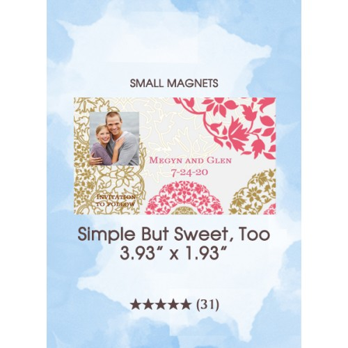 Simple But Sweet, Too Save the Date Small Magnets