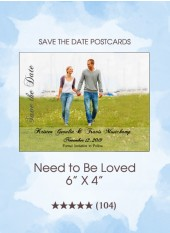 Save the Dates - Need To Be Loved
