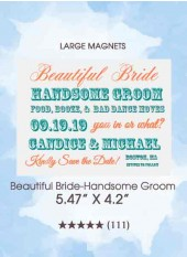 Save the Dates - Beautiful Bride-Handsome Groom