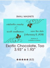 Save the Dates - Exotic Chocolate, Too